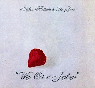 Stephen Malkmus & The Jicks - Wig Out at Jagbags (2014) {Domino Recording WIGCD327}