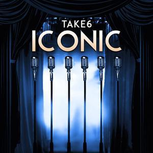 Take 6 - Iconic (2018)