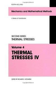Thermal Stresses IV