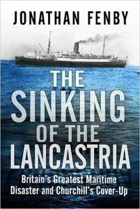 """The Sinking of the """"Lancastria"""": Britain's Greatest Maritime Disaster and Churchill's Cover-up (repost)"""