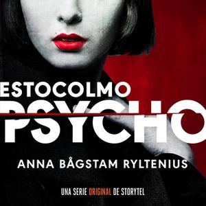 «Estocolmo Psycho - T1E01» by Anna Bågstam Ryltenius