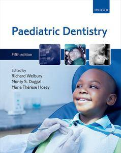 Paediatric Dentistry, Fifth Edition