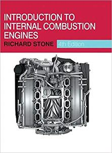 Introduction to Internal Combustion Engines (4th Edition) (Repost)