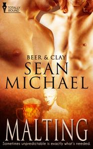 «Malting (A Gay Erotic Romance)» by Sean Michael