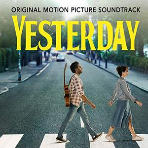 Himesh Patel - Yesterday (Original Motion Picture Soundtrack) (2019)