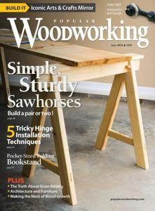 Popular Woodworking - June 01, 2018