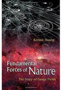 Fundamental Forces of Nature: The Story of Gauge Fields [Repost]