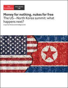 The Economist (Intelligence Unit) - Money for nothing, nukes for free (2018)