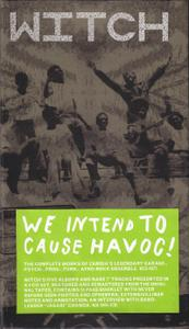 Witch - We Intend to Cause Havoc! (4CD Box-set) (Remastered) (2012)