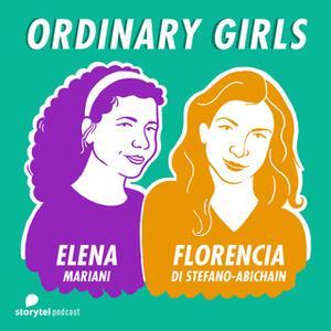 «I'm not a girl, not yet a woman\1 - Ordinary Girls» by Florencia Di Stefano-Abichain,Elena Mariani
