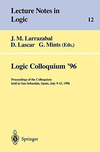 Logic Colloquium' 96: Proceedings of the Colloquium held in San Sebastián, Spain, July 9–15, 1996