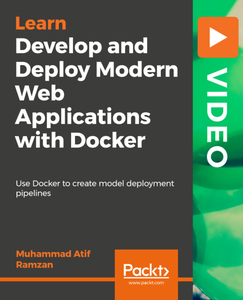 Develop and Deploy Modern Web Applications with Docker