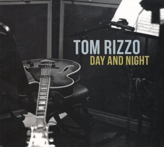 Tom Rizzo - Day and Night (2017)