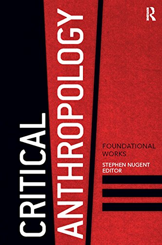 Critical Anthropology: Foundational Works