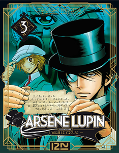 Arsène Lupin - Tome 3 - L'aiguille creuse