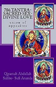 786 Tantra-Sacred Sex-Divine Love