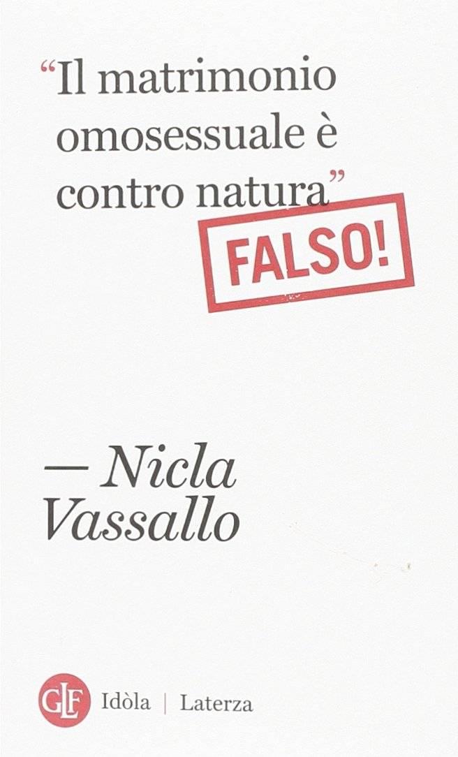 Nicla Vassallo - «Il matrimonio omosessuale è contro natura». Falso!