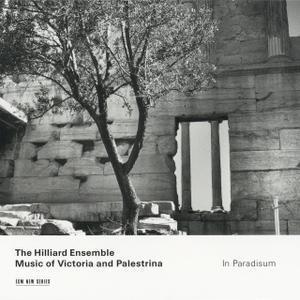 The Hilliard Ensemble - In Paradisum: Music Of Victoria And Palestrina (2000)