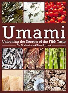 Umami: Unlocking the Secrets of the Fifth Taste (repost)