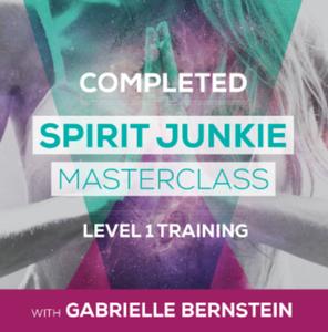 Spirit Junkie Masterclass - Gabrielle Bernstein