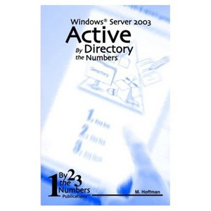 Active Directory By the Numbers: Windows Server 2003 (Repost)