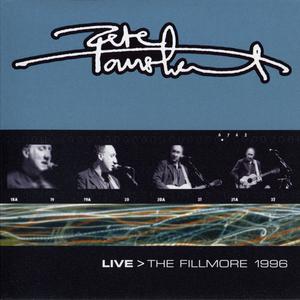 Pete Townshend -  Live > The Fillmore 1996 (2000) {2CD Set, Eel Pie EPR 010-2}