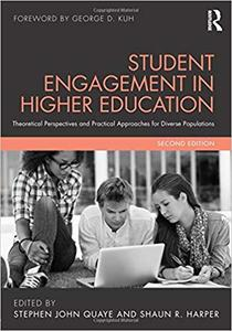 Student Engagement in Higher Education: Theoretical Perspectives and Practical Approaches for Diverse Populations Ed 2