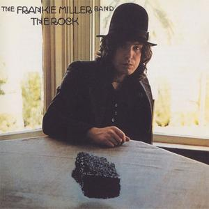 The Frankie Miller Band - The Rock (1975) {2003 Eagle}