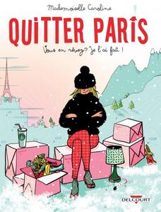 Quitter Paris : Vous en rêvez ? Je l'ai fait !