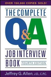 The Complete Q&A Job Interview Book