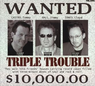 Tommy Castro, Jimmy Hall, Lloyd Jones - Triple Trouble (2003)