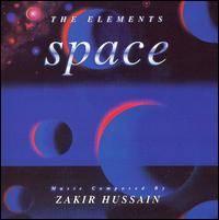 Zakir Hussain - Elements: Space (1996)