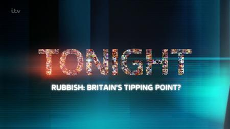 ITV - Rubbish: Britain's Tipping Point? (2019)