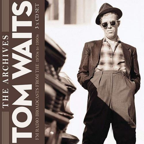 Tom Waits - The Archives: FM Radio Broadcasts From The 1970s To 1990s (2018)
