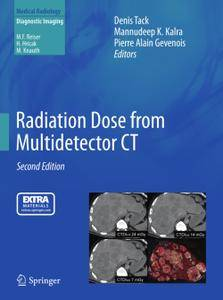 Radiation Dose from Multidetector CT, Second Edition
