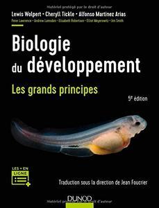 """Lewis Wolpert , Cheryll Tickle , et al., """"Biologie du développement : Les grands principes"""" (repost)"""