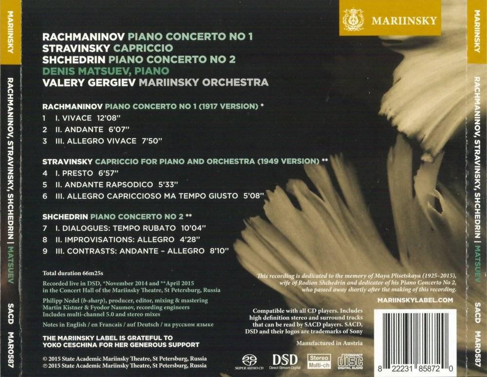 Denis Matsuev - Rachmaninov: Piano Concerto No.1, Stravinsky: Capriccio, Shchedrin: Piano Concerto No.2 (2015)