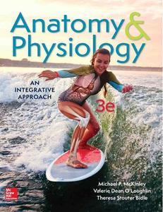 Anatomy & Physiology: An Integrative Approach, 3rd Edition