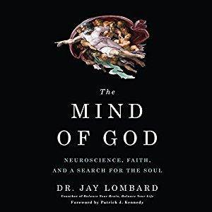 The Mind of God: Neuroscience, Faith, and a Search for the Soul [Audiobook]