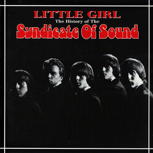 Syndicate Of Sound - Little Girl: The History of The Syndicate Of Sound (1994) [Re-Up]