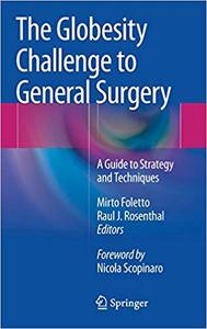 The Globesity Challenge to General Surgery: A Guide to Strategy and Techniques