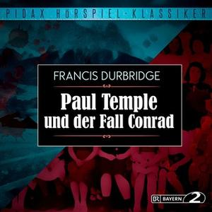 «Paul Temple und der Fall Conrad» by Francis Durbridge