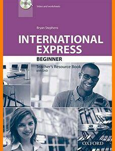 ENGLISH COURSE • International Express • Beginner • Third Edition • Teacher's Resource Book (2013)