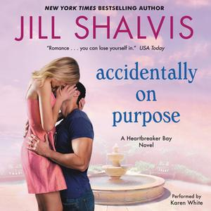 «Accidentally on Purpose» by Jill Shalvis