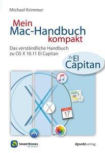 Mein Mac-Handbuch kompakt: Das verständliche Handbuch zu OS X 10.11 El Capitan