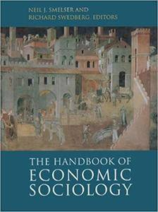 The Handbook of Economic Sociology: Second Edition (Repost)