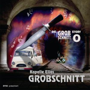 Grobschnitt - Die Grobschnitt Story 0 [Recorded 1971] (2010)