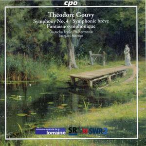 Jacques Mercier, Deutsche Radio Philharmonie - Theodore Gouvy: Symphony No. 4, Symphonie breve, Fantaisie Symphonique (2013)
