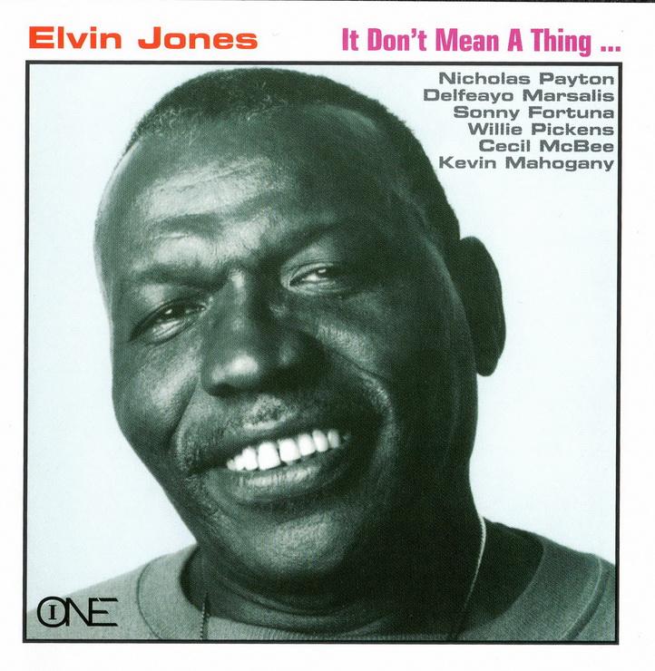 Elvin Jones - It Don't Mean A Thing (1995)
