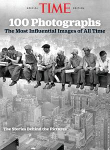 Time Special Edition - 100 Photographs The Most Influential Images of All Time (2019)